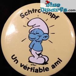 """Smurf button: """"Schtroumpf un vertiable ami"""" (+/- 5cm)"""
