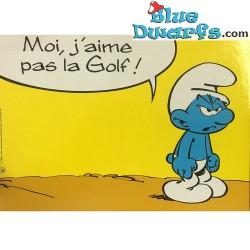 Carte postale: Les schtroumpfs  Moi, jáime pas la golf! (15 x 10,5 cm)