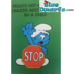"Smurfenposter ""Adults not admitted unless accompanied by a child"" NR. 7615 (49x34 cm/ 1981)"